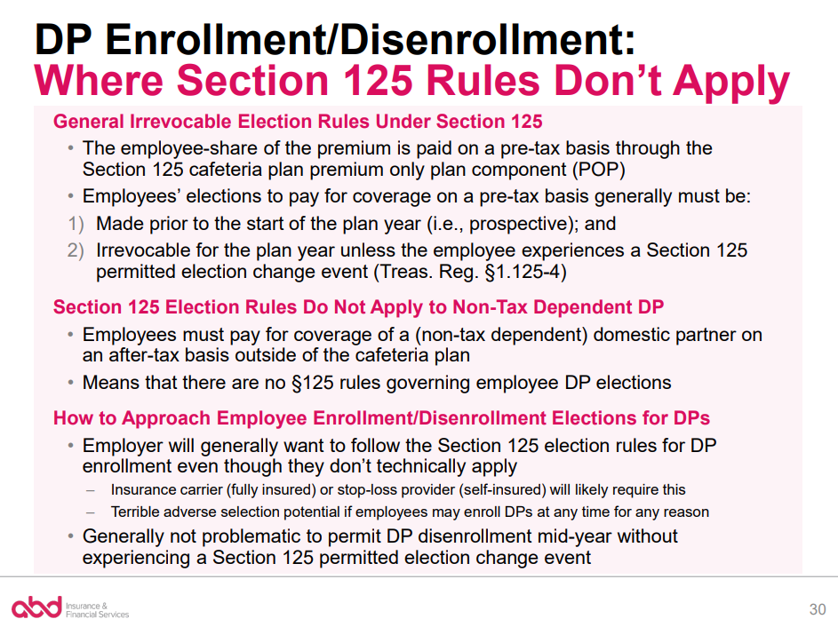 DP Enrollment/Dis-enrollment Where Section 125 Rules Don't Apply